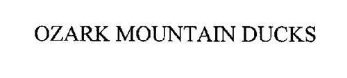 OZARK MOUNTAIN DUCKS