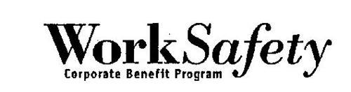 WORK SAFETY CORPORATE BENEFIT PROGRAM