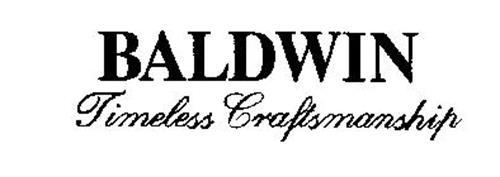 BALDWIN TIMELESS CRAFTSMANSHIP