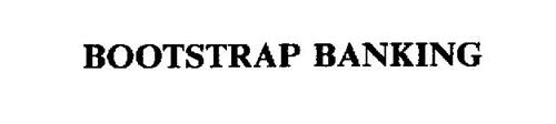 BOOTSTRAP BANKING