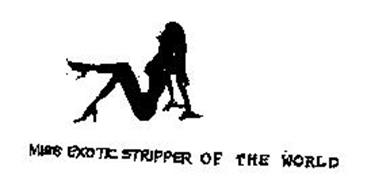 MISS EXOTIC STRIPPER OF THE WORLD