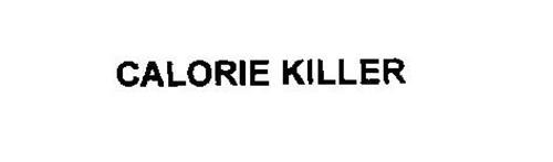 CALORIE KILLER