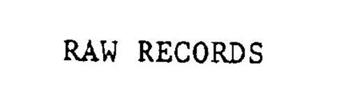 RAW RECORDS