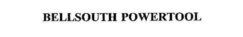 BELLSOUTH POWERTOOL
