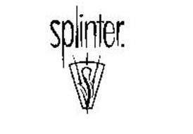 S SPLINTER