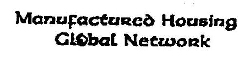 MANUFACTURED HOUSING GLOBAL NETWORK