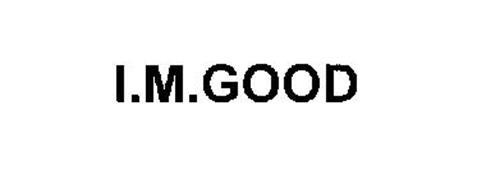 I.M.GOOD