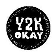Y2K OKAY THIS SEAL GUARANTEES YOUR SUBSCRIPTIONS ARE SAFE INTO THE MILLENNIUM!
