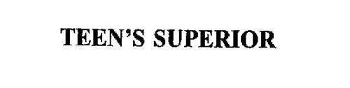TEEN'S SUPERIOR