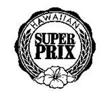 HAWAIIAN SUPER PRIX