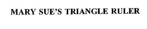 MARY SUE'S TRIANGLE RULER