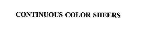 CONTINUOUS COLOR SHEERS