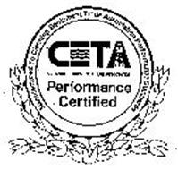 CETA - CLEANING EQUIPMENT TRADE ASSOCIATION PERFORMANCE CERTIFIED MANUFACTURED TO CLEANING EQUIPMENT TRADE ASSOCIATION PERFORMANCE STANDARDS