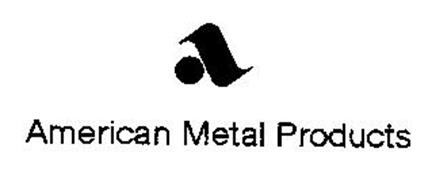 AMERICAN METAL PRODUCTS