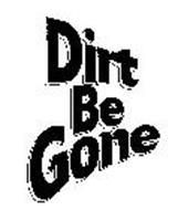 DIRT BE GONE