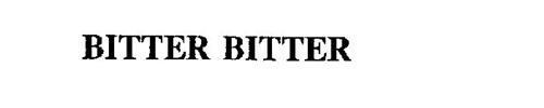 BITTER BITTER