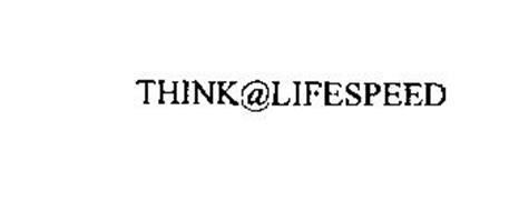 THINK@LIFESPEED