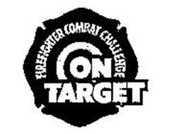 FIREFIGHTER COMBAT CHALLENGE ON TARGET