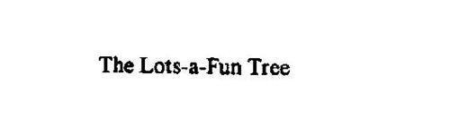 THE LOTS-A-FUN TREE