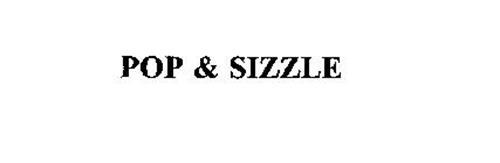 POP & SIZZLE