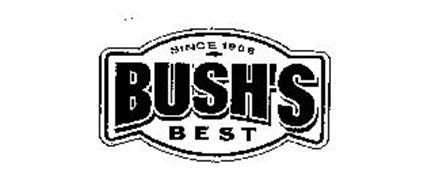 SINCE 1908 BUSH'S BEST
