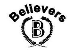 B BELIEVERS