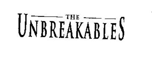 THE UNBREAKABLES