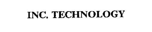 INC. TECHNOLOGY