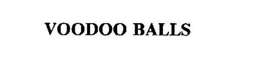 VOODOO BALLS