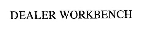 DEALER WORKBENCH