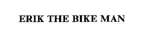 ERIK THE BIKE MAN