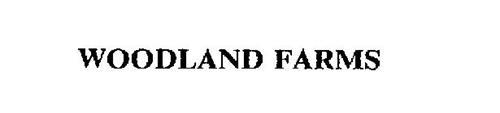 WOODLAND FARMS