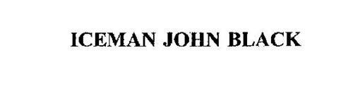 ICEMAN JOHN BLACK