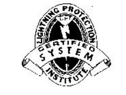 LIGHTNING PROTECTION INSTITUTE CERTIFIED SYSTEM