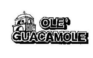 OLE' GUACAMOLE