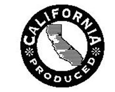 CALIFORNIA PRODUCED