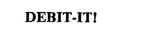 DEBIT-IT!