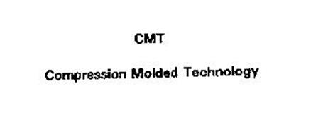 CMT COMPRESSION MOLDED TECHNOLOGY