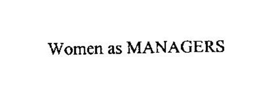 WOMEN AS MANAGERS