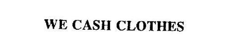 WE CASH CLOTHES