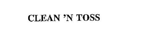 CLEAN 'N TOSS