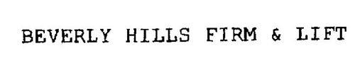 BEVERLY HILLS FIRM & LIFT
