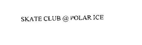 SKATE CLUB @ POLAR ICE