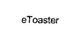 ETOASTER