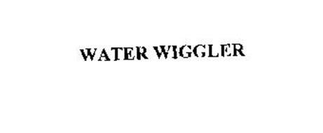 WATER WIGGLER