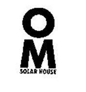 OM SOLAR HOUSE