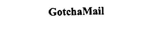 GOTCHAMAIL