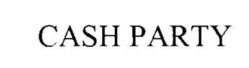 CASH PARTY