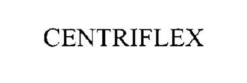 CENTRIFLEX