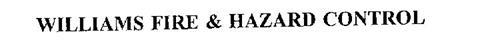 WILLIAMS FIRE & HAZARD CONTROL